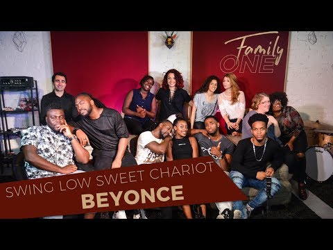 [COVER GOSPEL] SWING LOW, SWEET CHARIOT – BEYONCEavec FAMILY ONE