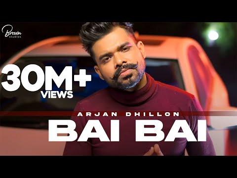 Bai Bai (Full Video) Arjan Dhillon | Mxrci | Latest Punjabi Songs 2020
