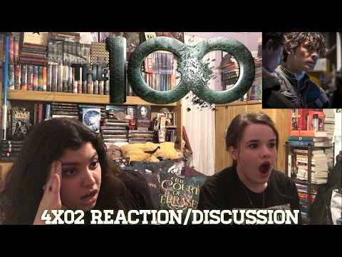 THE 100 4X02 REACTION/DISCUSSION