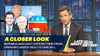 Video Republicans Can't Defend Their Cruel Graham-Cassidy Health Care Bill: A Closer Look MP3, 3GP, MP4, WEBM, AVI, FLV Oktober 2018