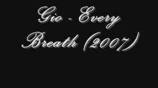 Gio   Every Breath  2007