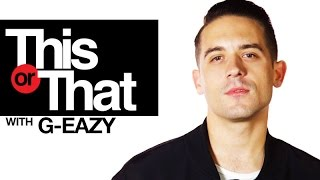 "Video G-Eazy Plays ""This Or That"" 