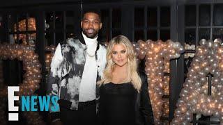 Khloé Kardashian and Tristan Thompson Break Up | E! News