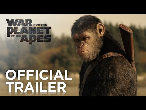 War for the Planet of the Apes| Official HD Trailer 1|