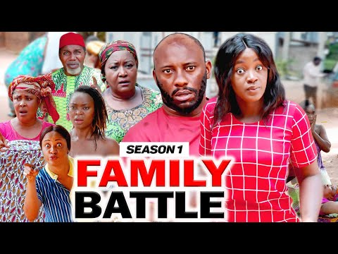 FAMILY BATTLE SEASON 1 (YUL EDOCHIE) - 2020 LATEST NIGERIAN NOLLYWOOD MOVIES