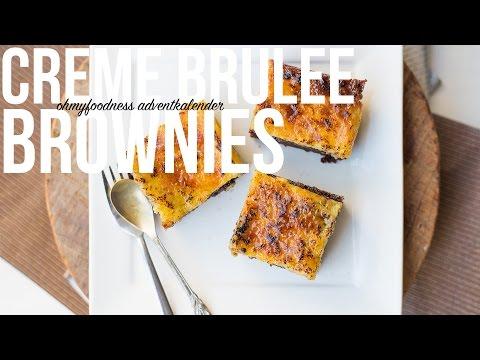 OMF Advent #6: Crème Brûlée brownies | OhMyFoodness