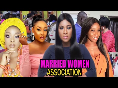 MARRIED WOMEN ASSOCIATION  -2020 LATEST UCHENANCY NOLLYWOOD MOVIES (COMPLETE  MOVIE)