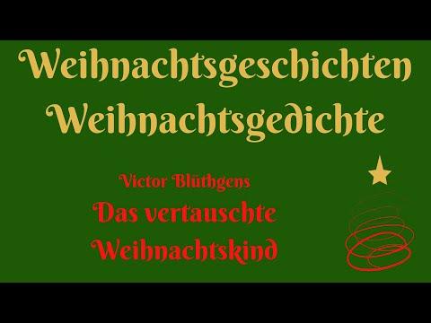 """Weihnachten zum Hören: """"Das vertauschte Weihnachtskind"""" von Victor Blüthgen видео"""