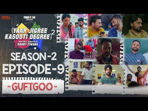Yaar Jigree Kasooti Degree Season 2 | Episode 9 - GUFTGOO | Latest Punjabi Web Series 2020