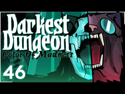 Baer Plays Darkest Dungeon: The Color Of Madness (Ep. 46)