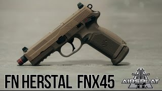 FN Herstal FNX45 Tactical GBB Pistol - $224.99 http://www.airsplat.com/items/GP-FN-X-TAC.htm Specifications: - Velocity: 315 FPS (0.2 g BB) / Range 70-90 fe...