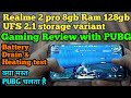 Realme 2 pro 8gb Ram 128gb UFS 2.1 storage gaming review with PUBG game play, battery drain