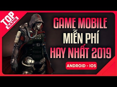 [Topgame] Top Game Mobile Android & IOS Mới Hay Nhất 2019 | Miễn Phí - Thời lượng: 12:19.