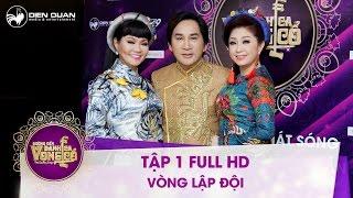 Tan Son Nhi Vietnam  city pictures gallery : Đường đến danh ca vọng cổ | tập 1 full hd: Bộ ba HLV lên tận sân khấu tranh giành thí sinh