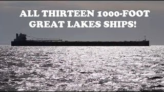 Video 1000 Foot Ships of the Great Lakes - All 13 Vessels! MP3, 3GP, MP4, WEBM, AVI, FLV Agustus 2018