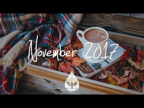 Indie/Pop/Folk Compilation - November 2017 (1-Hour Playlist)