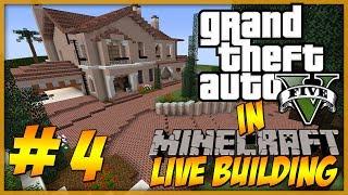 Minecraft: LIVE Building - GTA 5 Michael's Home Part 4 - Interior