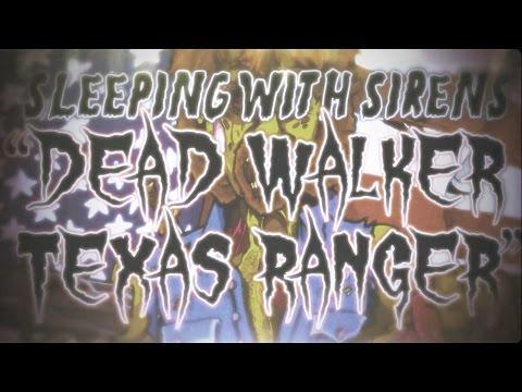 Sleeping With Sirens - Dead Walker Texas Ranger (Official Lyric Video)