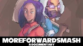 More Forward Smash – A Documentary