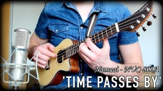 'Time Passes By' - by Karl Golden - Namuai NUC-800A Ukulele Sound Test