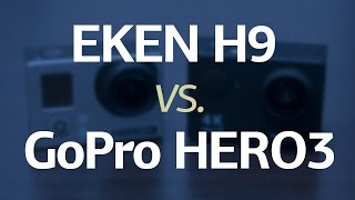 EKEN H9 vs GoPro Hero3 black edition