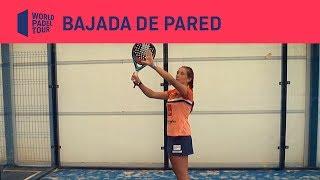 La bajada de pared By Marta Ortega | World Padel Tour