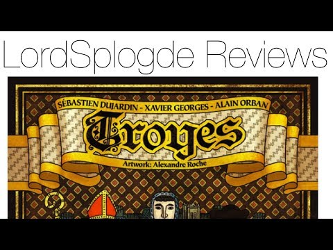 LordSplodge Reviews Troyes