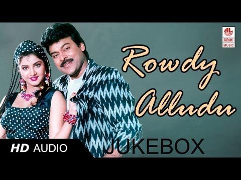 Rowdy Alludu Movie Full Songs | Telugu Super Hit Songs | Mega Star Chiranjeevi & Divya Bharati