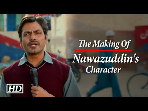 Bajrangi Bhaijaan – Making of Nawazuddin Siddiqui's Character
