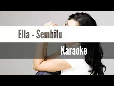 Ella - Sembilu [Karaoke/No Vocal/Minus One][Original Music Clear Sound]