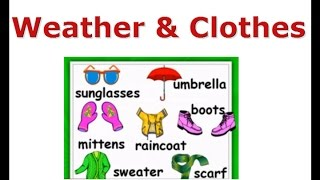 Weather and Clothes, Raincoat, umbrella, sunglasses, English For Kids