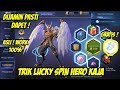 TRIK LUCKY SPIN HERO KAJA MOBILE LEGENDS !