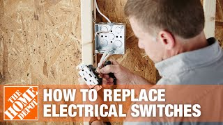 How To Replace Electrical Switches | The Home Depot