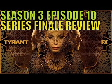 "Tyrant Season 3 Episode 10 ""Two Graves"" Review SERIES FINALE"