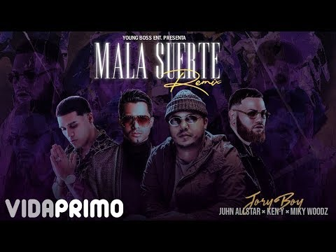 Jory Boy - Mala Suerte (Remix) Ft. Juhn Allstar X Ken-Y X Miky Woodz [Official Audio]