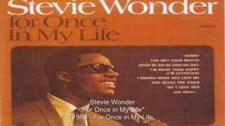 Stevie Wonder - For Once In My Life lyrics (French translation). | For once in my life I have someone who needs me