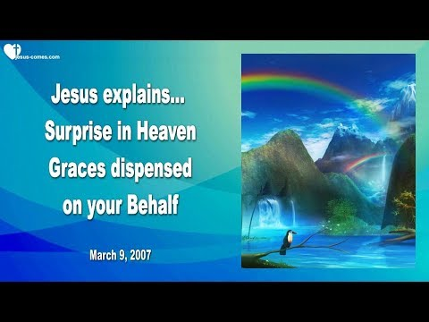 Surprise in Heaven... Graces dispensed on your Behalf ❤️ Clare's Experience with Jesus in Heaven