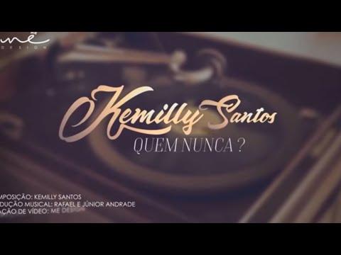Quem Nunca Video Lyric® - Kemilly Santos