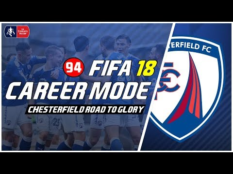 FIFA 18 Chesterfield Road To Glory: Final Emirates FA Cup Lawan Leicester City #94 (Full Match)