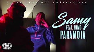 SAMY feat. NIMO - Paranoia ► Prod. von LIA & Remoe(Official Video)