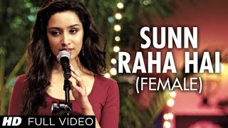 Sunn Raha Hai Na Tu (Female Version) - Full Video Song - Aashiqui 2