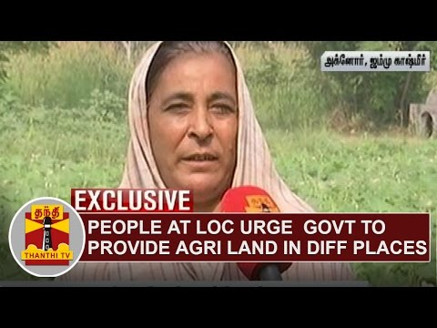 EXCLUSIVE-People-at-LOC-urge-Indian-govt-to-provide-Agricultural-Land-in-different-Places