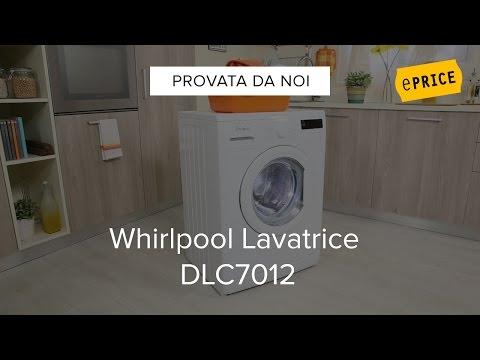 Video Recensione Lavatrice Whirlpool DLC7012