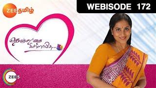 Nenjathai Killathey - Episode 172 - March 2, 2015 - Webisode