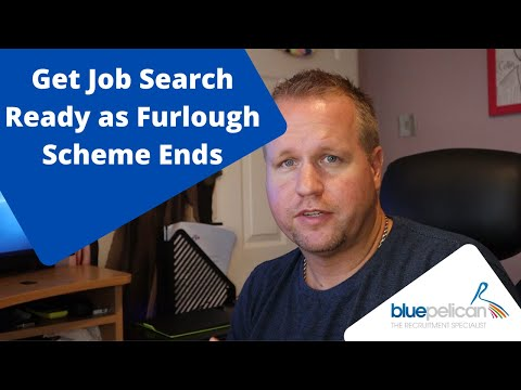 Get Job Search Ready as the Furlough Scheme Ends