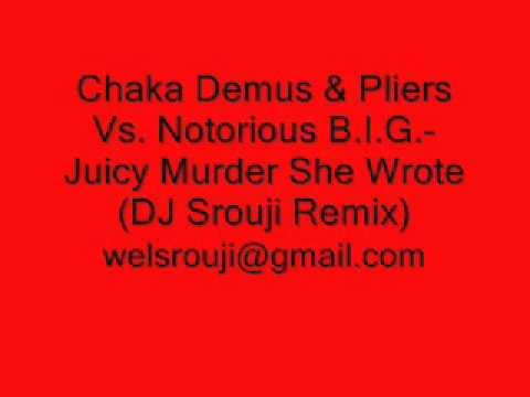 Video Chaka Demus & Pliers Vs. Notorious B.I.G.-Juicy Murder She Wrote (DJ Srouji Remix) download in MP3, 3GP, MP4, WEBM, AVI, FLV January 2017
