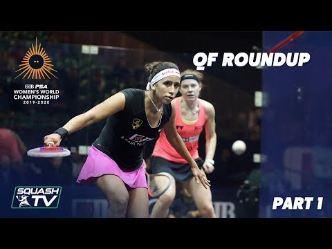 Squash: CIB PSA Women's World Champs 2019/20 - QF Roundup [Pt.1]
