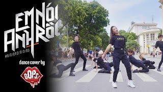 Video THỬ THÁCH 24 GIỜ TẬP NHẢY NHẠC CHI PU, EM NÓI ANH RỒI (#BIDIBADIBIDIBU) Dance cover by Oops! Crew MP3, 3GP, MP4, WEBM, AVI, FLV Agustus 2019