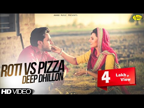 Roti Vs Pizza Deep Dhillon || Brand New ||  2014 – Anand Music