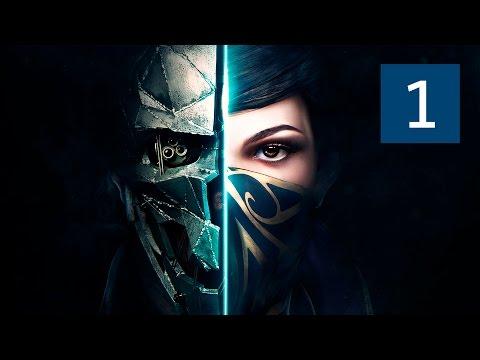 Прохождение Dishonored 2 — Часть 1: Долгий день в Дануолле [ПРИЗРАК · БЕЗ УБИЙСТВ]